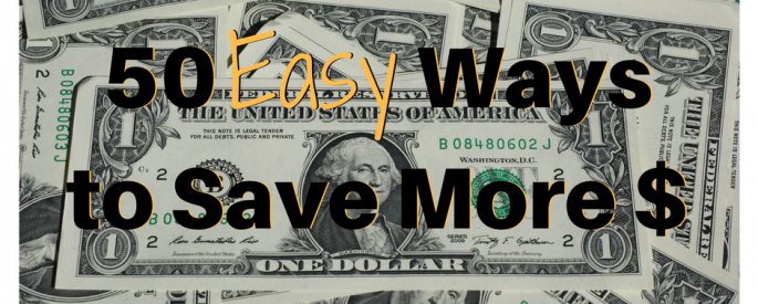 50 easy ways to save more money